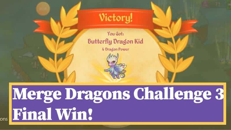 How to win Merge Dragons Challenge 3