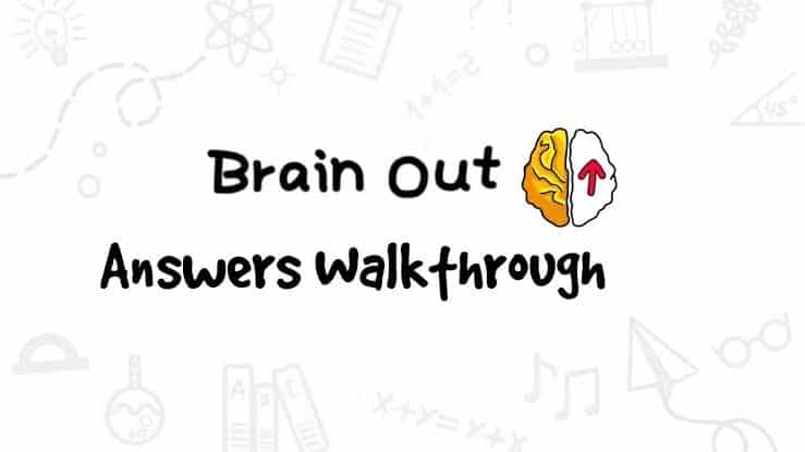 Brain Out Answers All Solutions